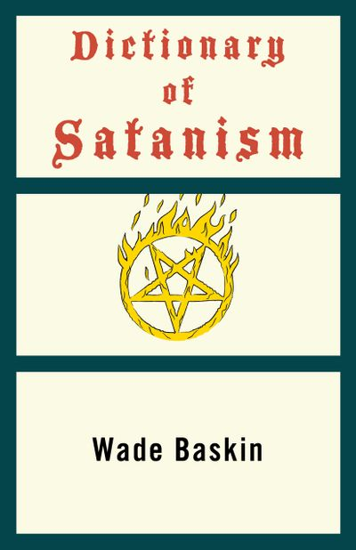 Buy Dictionary of Satanism at Amazon