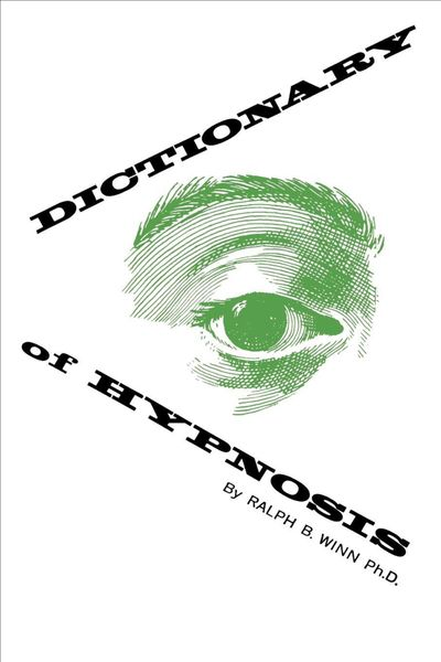 Dictionary of Hypnosis