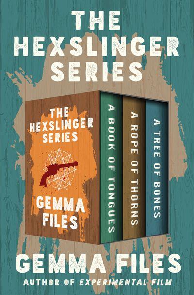 The Hexslinger Series