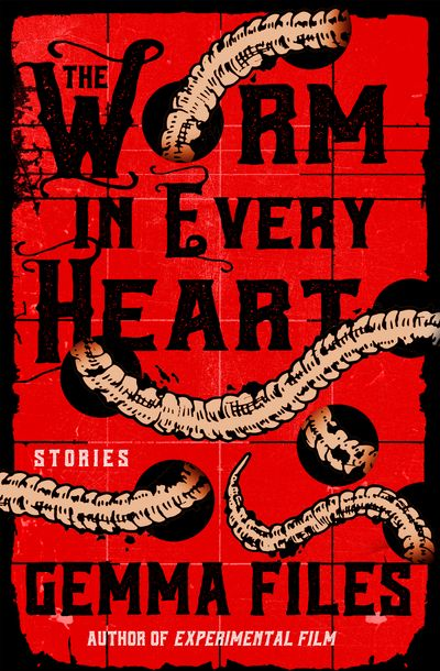 Buy The Worm in Every Heart at Amazon