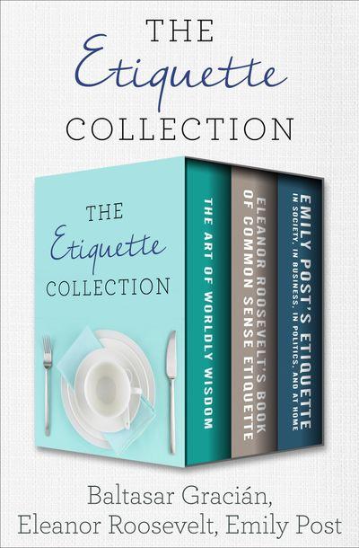 The Etiquette Collection