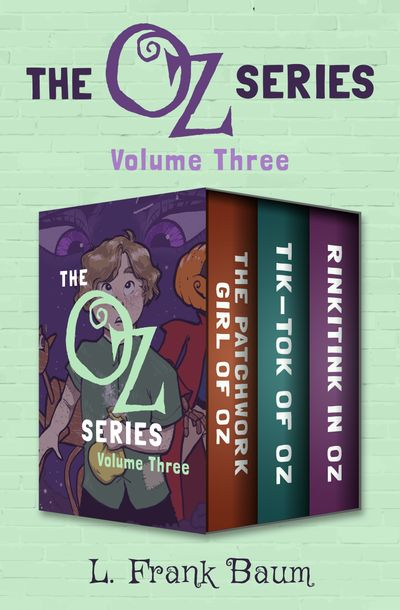 The Oz Series Volume Three