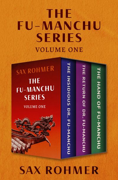 The Fu-Manchu Series Volume One