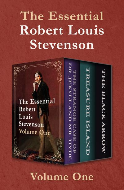 The Essential Robert Louis Stevenson Volume One