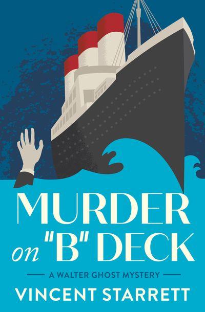 """Murder on """"B"""" Deck"""