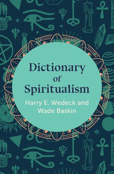 Dictionary of Spiritualism