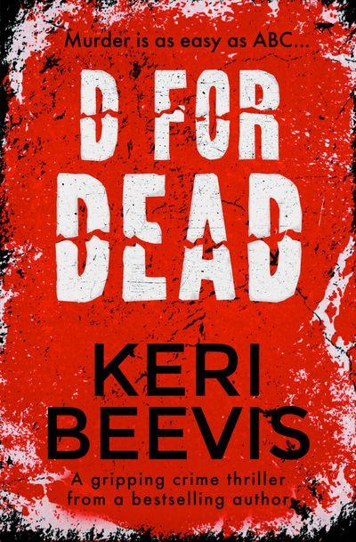 D for Dead