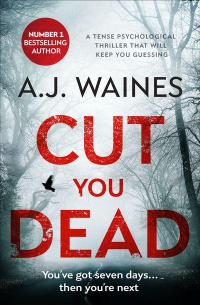 Cut You Dead