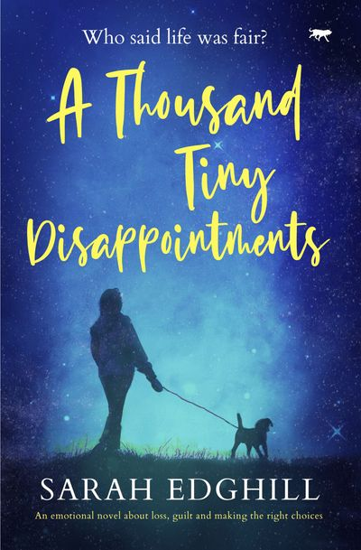 A Thousand Tiny Disappointments