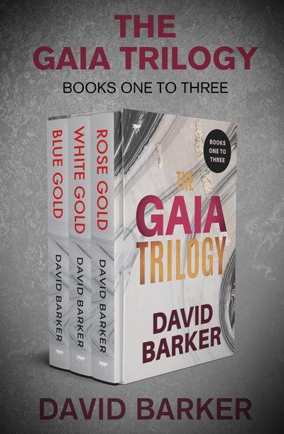 The Gaia Trilogy Books One to Three