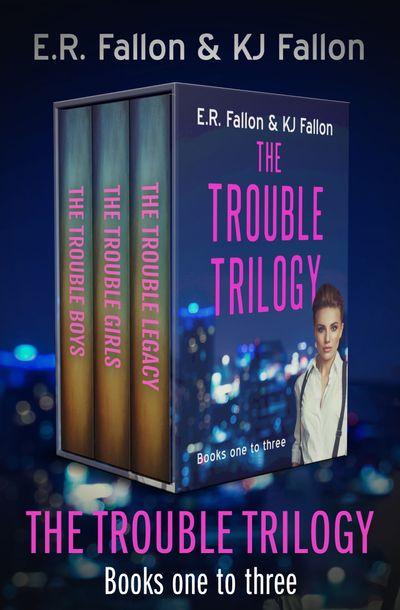 The Trouble Trilogy Books One to Three