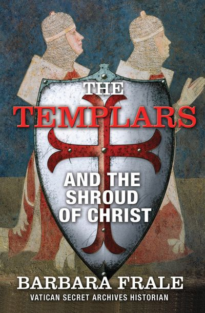 Buy The Templars and the Shroud of Christ at Amazon