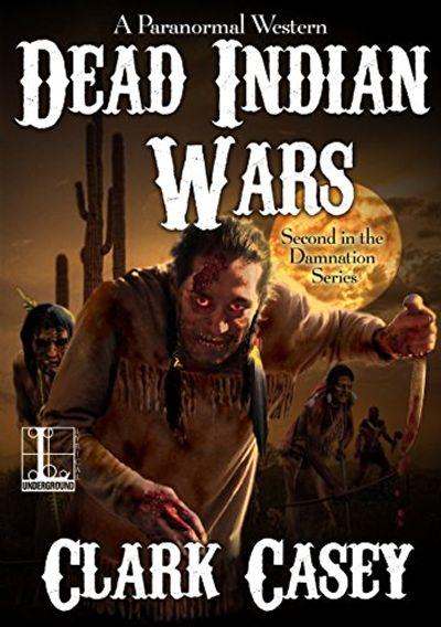 Buy Dead Indian Wars at Amazon