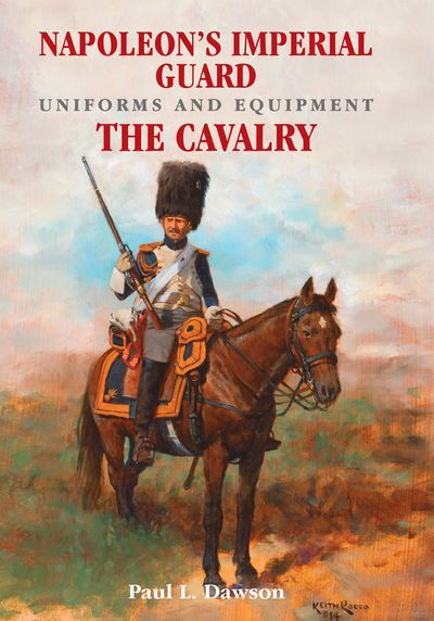 Buy Napoleon's Imperial Guard Uniforms and Equipment. Volume 2 at Amazon