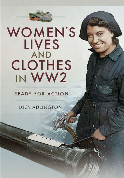 Women's Lives and Clothes in WW2