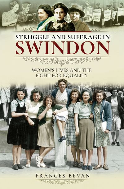 Struggle and Suffrage in Swindon
