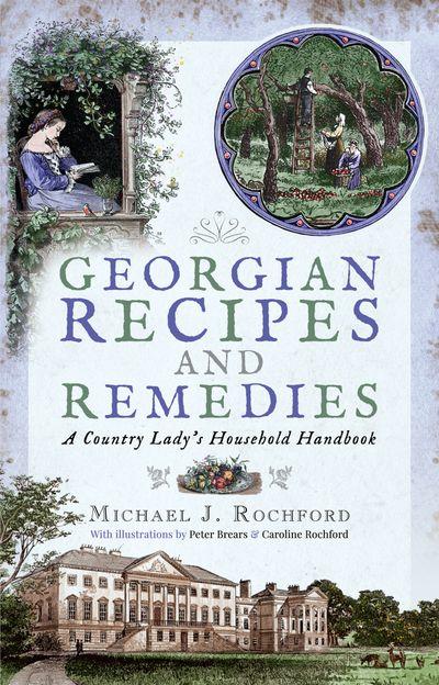 Georgian Recipes and Remedies