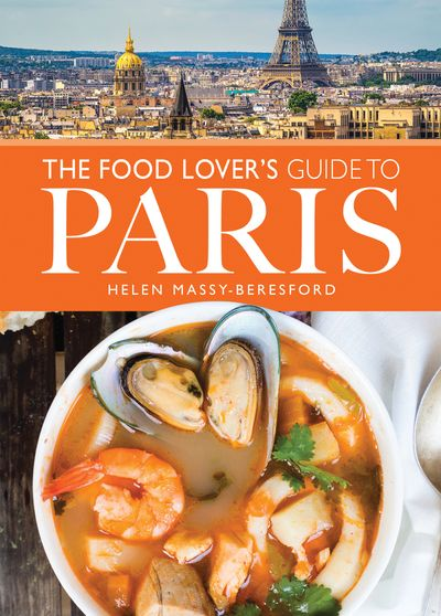 Buy The Food Lover's Guide to Paris at Amazon