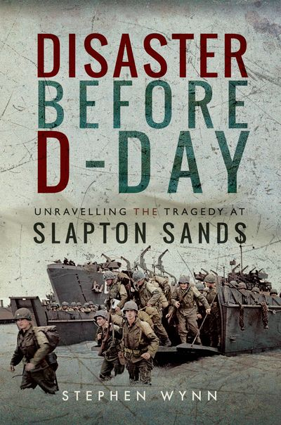 Disaster Before D-Day