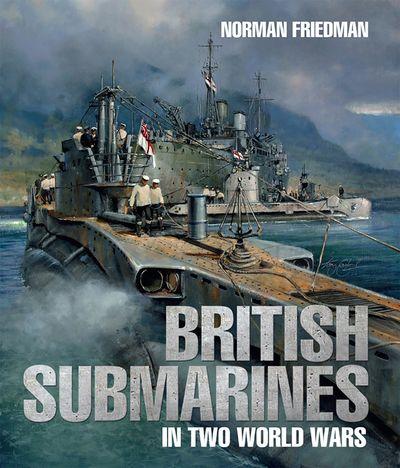 Buy British Submarines in Two World Wars at Amazon