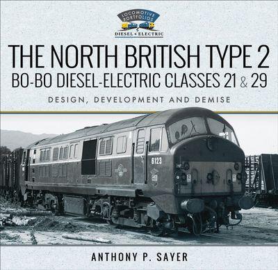 Buy The North British Type 2 Bo-Bo Diesel-Electric Classes 21 & 29 at Amazon