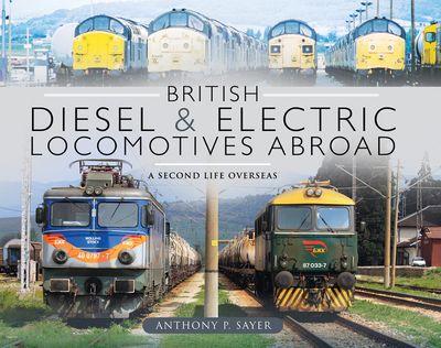 British Diesel & Electric Locomotives Abroad