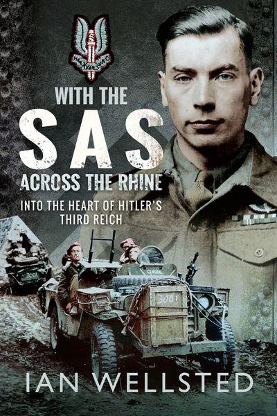 With the SAS: Across the Rhine