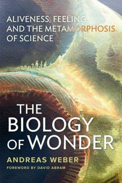The Biology of Wonder