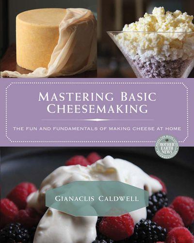 Buy Mastering Basic Cheesemaking at Amazon