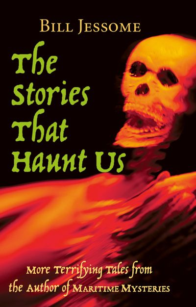 The Stories That Haunt Us