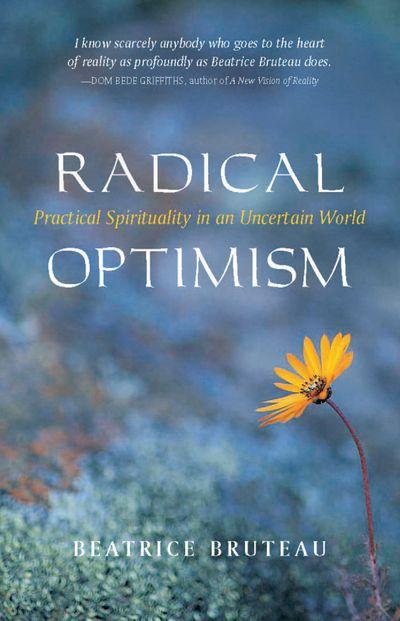 Radical Optimism