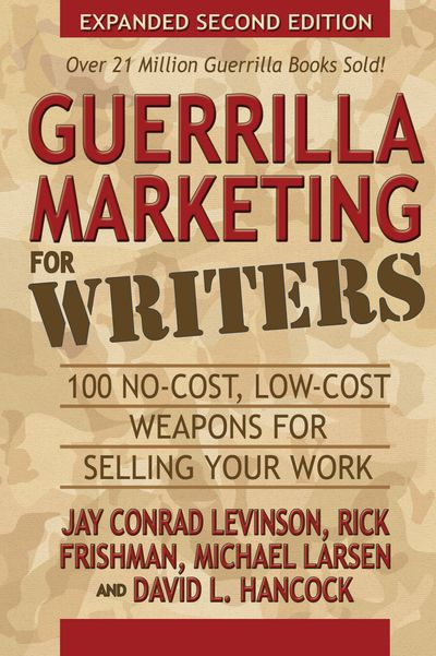 Buy Guerrilla Marketing for Writers at Amazon