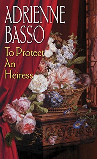 Buy To Protect an Heiress at Amazon