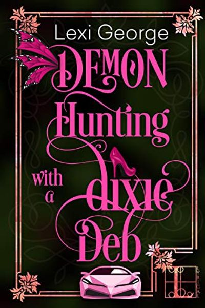 Buy Demon Hunting With a Dixie Deb at Amazon