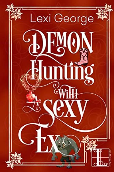 Buy Demon Hunting with a Sexy Ex at Amazon