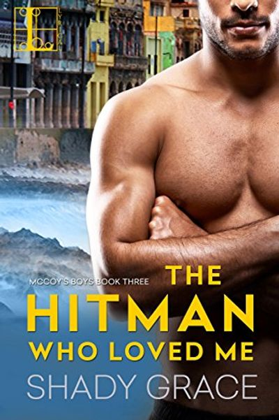 Buy The Hitman Who Loved Me at Amazon