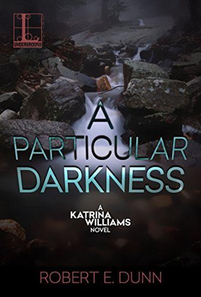 A Particular Darkness