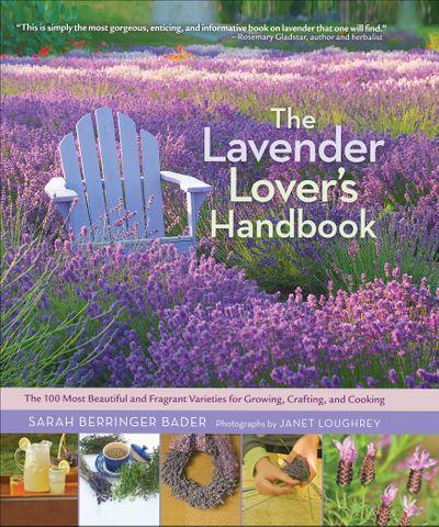 The Lavender Lover's Handbook