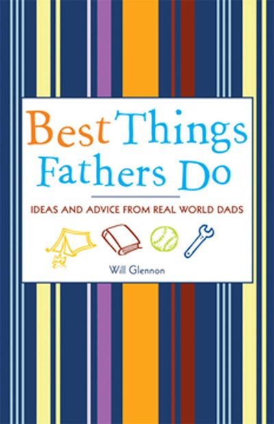 Buy Best Things Fathers Do at Amazon