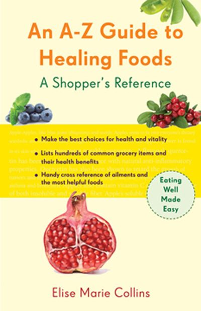 An A–Z Guide to Healing Foods