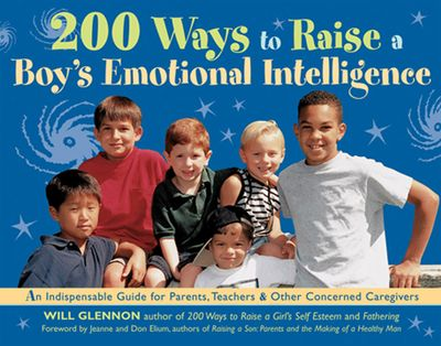 Buy 200 Ways to Raise a Boy's Emotional Intelligence at Amazon