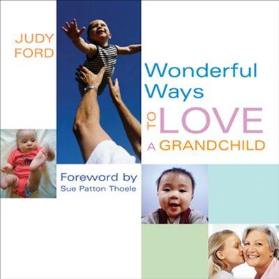 Buy Wonderful Ways to Love a Grandchild at Amazon