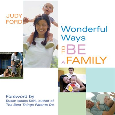 Buy Wonderful Ways to Be a Family at Amazon
