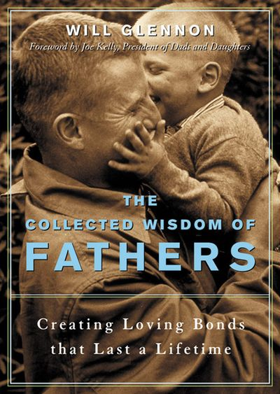 Buy The Collected Wisdom of Fathers at Amazon