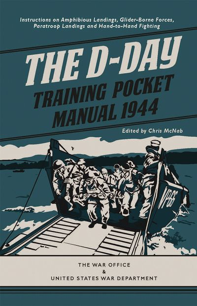 The D-Day Training Pocket Manual, 1944