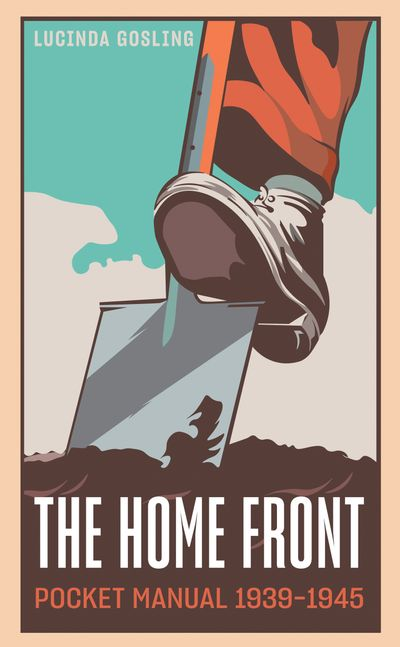 The Home Front Pocket Manual, 1939–1945