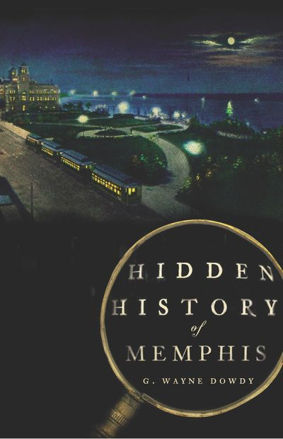 Buy Hidden History of Memphis at Amazon
