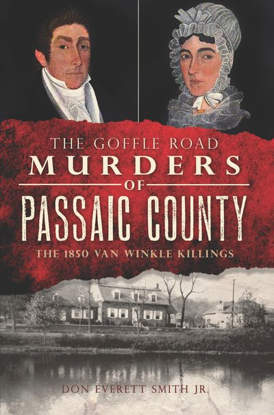 The Goffle Road Murders of Passaic County