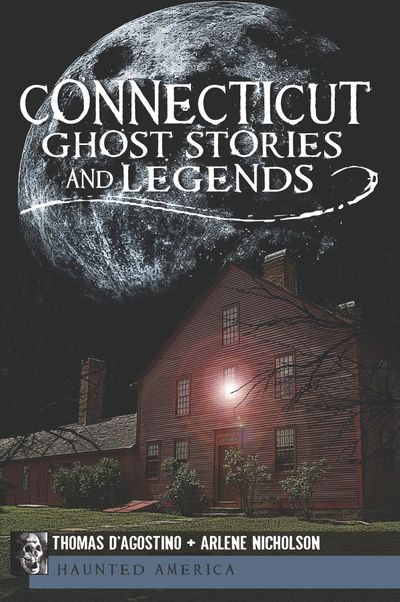 Buy Connecticut Ghost Stories and Legends at Amazon
