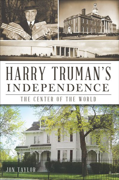 Harry Truman's Independence